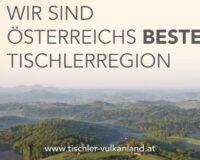 Österreichs beste Tischlerregion - Tischler Vulkanland Steiermark